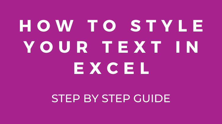 How to style your text in Excel Worksheets